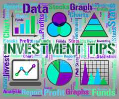Investment Tips Represents Suggestion Inkling And Investments