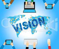 Business Vision Indicates Web Site And Aims