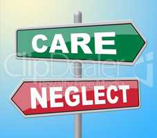 Care Neglect Means Looking After And Displaying