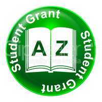 Student Grant Shows Grants Learning And Funding