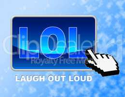 Lol Button Represents Laughing Out Loud And Click