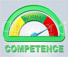 High Competence Means Expertness Competency And Higher