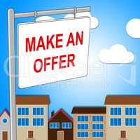 House Offer Sign Represents Displaying Bungalow And Proposal