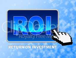 Roi Button Shows Rate Of Return And Pointer