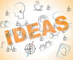 Ideas Word Shows Thinking Creativity And Deciding