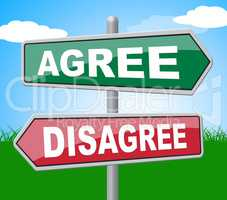 Agree Disagree Means All Right And Ok