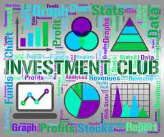 Investment Club Indicates Growth Join And Savings