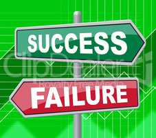 Success Failure Represents Disaster Victory And Board