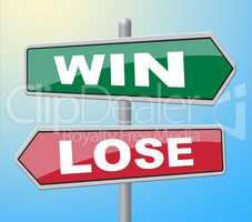 Win Lose Represents Failed Success And Advertisement