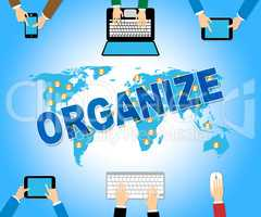 Organize Online Means Web Site And Arranged