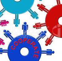 Cooperate Cogs Indicates Gear Wheel And Teamwork