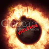 Violence Bomb Represents Brutishness Violent And Blast