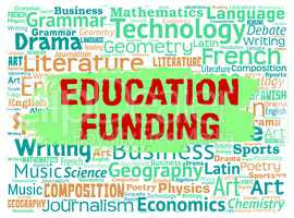 Education Funding Represents Tutoring Study And Money