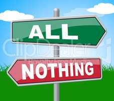 All Nothing Means Nought Every And Entire