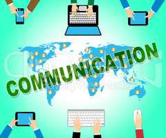 Communication Online Means Web Site And Networking