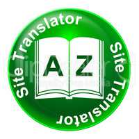 Site Translator Indicates Foreign Language And Educated