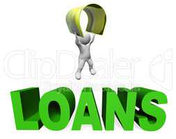 Loan Finance Means Render Lend And Borrowing 3d Rendering