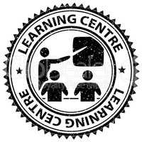 Learning Centre Shows Study Schooling And Learned