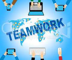 Business Teamwork Shows Web Site And Combined