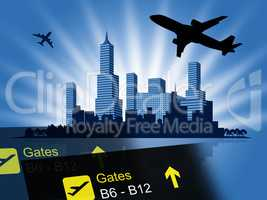 City Flight Shows Travel Departures And Metropolitan