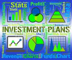 Investment Plans Shows Savings Scenario And Stratagem