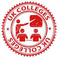 Uk Colleges Shows United Kingdom And Britain