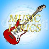 Music Lyrics Indicates Sound Tracks And Audio