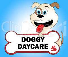 Doggy Daycare Represents Preschool Pups And Pup