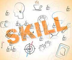 Skill Word Represents Skilled Words And Abilities