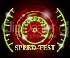 Speed Test Represents Exam Rush And Speeding