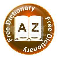 Free Dictionary Means No Charge And Dictionaries