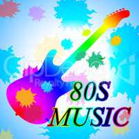Eighties Music Shows Acoustic Music And Soundtrack