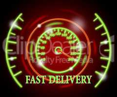 Fast Delivery Represents High Speed And Action