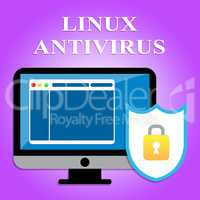 Linux Antivirus Represents Operating System And Infection