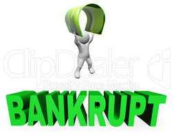 Credit Card Bankrupt Means Financial Problem And Broke 3d Render