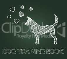 Dog Training Book Shows Teaching Skills And Education