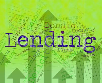 Lending Word Indicates Bank Loan And Advance