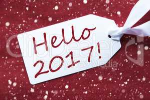 One Label On Red Background, Snowflakes, Text Hello 2017