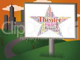 Theater Star Shows Performance Premiere And Drama