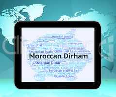 Moroccan Dirham Shows Morocco Dirhams And Exchange
