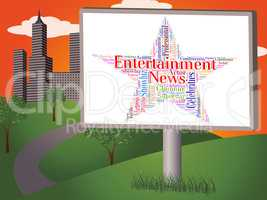 Entertainment News Represents Journalism Performance And Enterta