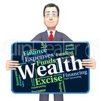 Wealth Word Shows Text Words And Worth