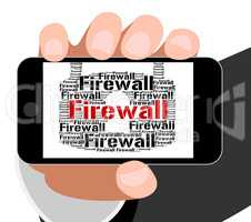 Firewall Lock Indicates Protect Wordcloud And Defence