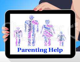 Parenting Help Shows Mother And Child And Advice