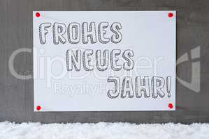 Label On Cement Wall, Snow, Frohes Neues Means New Year