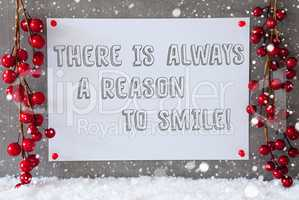 Label, Snowflakes, Christmas Decoration, Quote Always Reason To Smile