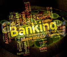 Banking Word Shows Financial Figures And Money