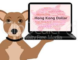 Hong Kong Dollar Shows Currency Exchange And Banknotes