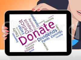 Donate Word Represents Give Donation And Support