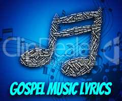 Gospel Music Lyrics Represents Christian Teaching And Evangelist
